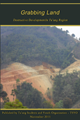 Grabbing Land: Destructive Development in the Ta'ang Region