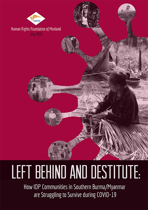 Left behind and destitute: How IDP communities in Southern Burma/Myanmar are struggling to survive during COVID-19