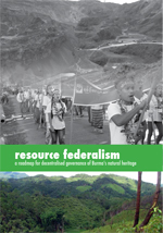 Resource federalism: Burma Environmental Working Group report