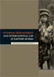 Internal Displacement and International Law in Eastern Burma