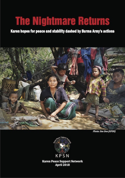 The Nightmare Returns: Karen Hopes for Peace and Stability Dashed by Burma Army's Actions