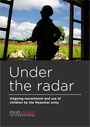 Under the radar: Ongoing recruitment and use of children by the Myanmar army