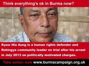 think everything ok kyaw hla aung rohingya leader arrested burma campaign UK